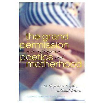 L'autorisation Grand: Nouvelles écritures sur la poétique et de la maternité
