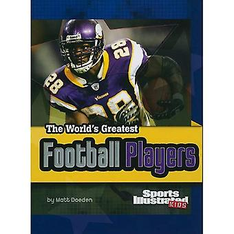 The World's Greatest Football Players (The World's Greatest Sports Stars) (Sports Illustrate...