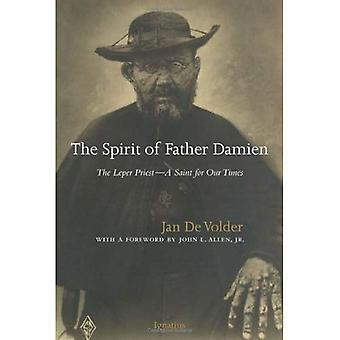 The Spirit of Father Damien: The Leper Priest