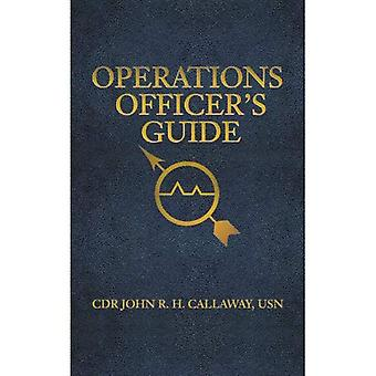 Operations Officer's Guide (U.S. Naval Institute Blue & Gold Professional Library)