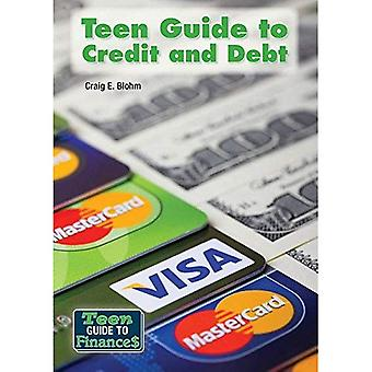 Teen Guide to Credit and Debt (Teen Guide to Finances)