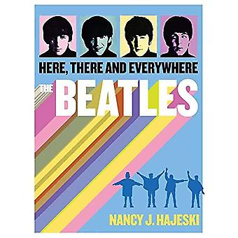 Beatles: Here, There and�Everywhere