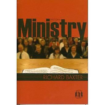 Pastoral Ministry: An Anthology from The Reformed Pastor (Pocket Puritan)