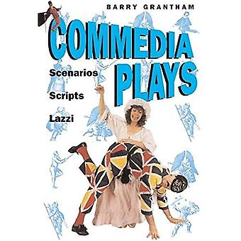 Commedia Plays: Scenarious - Scripts - Lazzi