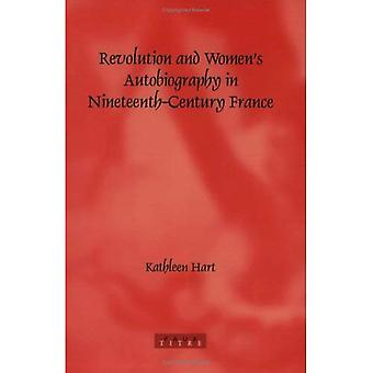 Revolution and Women's Autobiography in Nineteenth-Century France (Faux Titre)