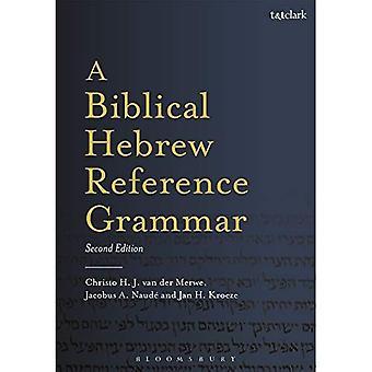 Una gramática de la referencia hebrea bíblica: Segunda edición
