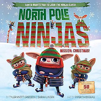 North Pole Ninjas: Mission