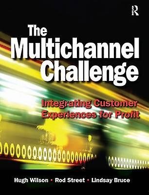 The Multichannel Challenge by Wilson & Hugh