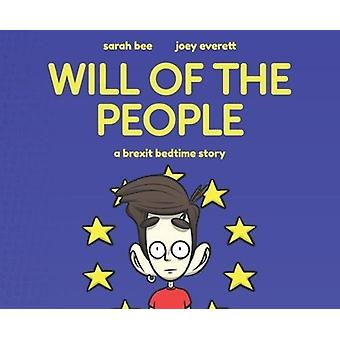 Will of the People - A Brexit Bedtime Story by Sarah Bee - 97819104535