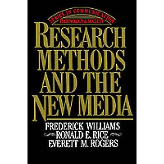 Research Methods and the New Media by Williams & Frederick