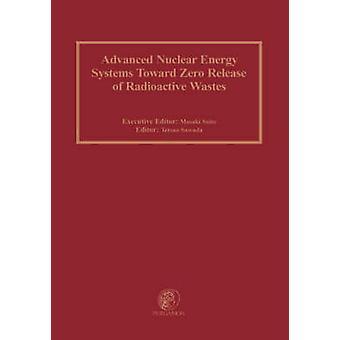 Ydinvoimalaitokset kohti nolla Release radioaktiivisten jätteiden esittämät Saito & M