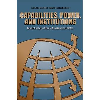 Recursos de poder e instituições em direção a uma ética de desenvolvimento mais crítica por Esquith & Stephen L.