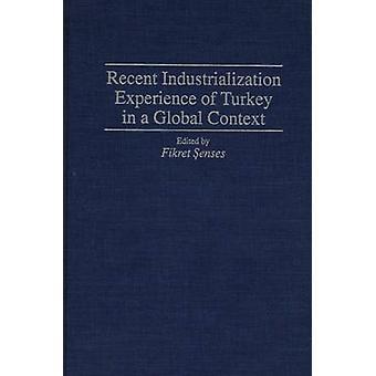 Esperienza di recente industrializzazione della Turchia in un contesto globale di sensi & Fikret