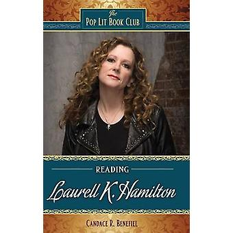 Reading Laurell K. Hamilton by Benefiel & Candace