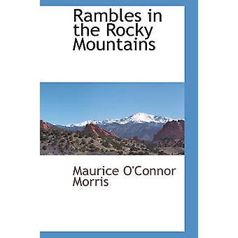 Ramblas i Rocky Mountains af Morris & Maurice OConnor