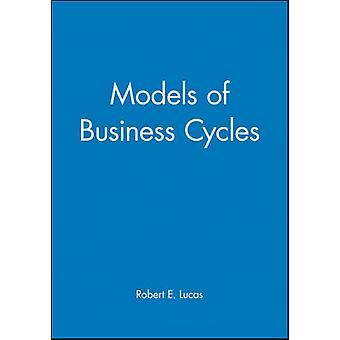 Models of Business Cycle by Lucas & Robert E. & Jr.