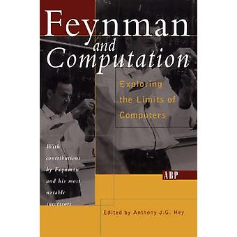 Feynman And Computation by Hey & Anthony