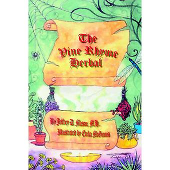 The Vine Rhyme Herbal by Mason & Jeffrey D.