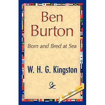 Ben Burton por W. H. G. Kingston y H. g. Kingston