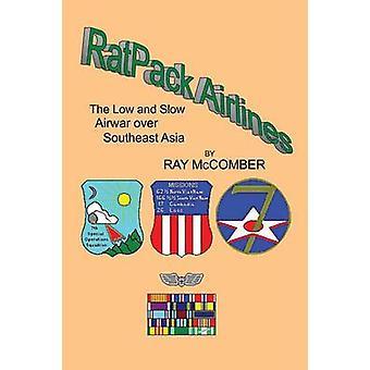 Ratpack flyselskaber lav og langsom Airwar Over Southeast Asien af McComber & Ray