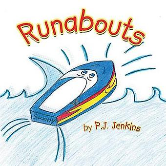 Runabouts by Jenkins & P.J.