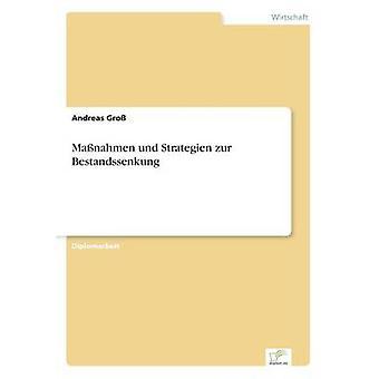Manahmen Und Strategien Zur Bestandssenkung von Gro & Andreas