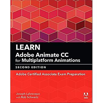 Learn Adobe Animate CC for Multiplatform Animations (2018 release) - A