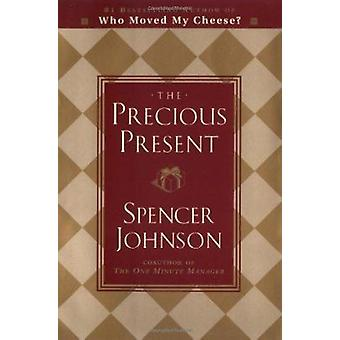 The Precious Present by Spencer Johnson - 9780385468053 Book