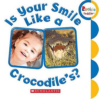 Is Your Smile Like a Crocodile's? - 9780531224540 Book