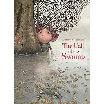 The Call of the Swamp - 9780802854865 Book