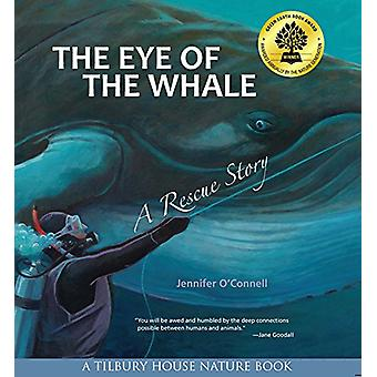 The Eye of the Whale - A Rescue Story by Jennifer O'Connell - 97808844