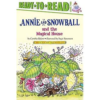 Annie and Snowball and the Magical House by Cynthia Rylant - Sucie St