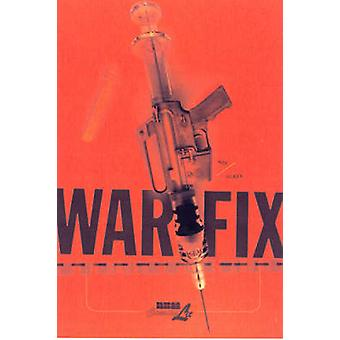 War Fix by David Axe - Steve Olexa - 9781561634637 Book