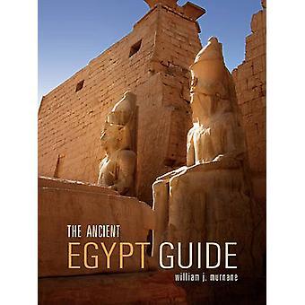 The Ancient Egypt Guide by William J Murnane - Nicholas Warner - Aida