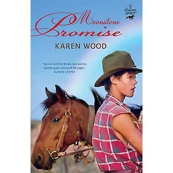 Moonstone Promise by Karen Wood - 9781743361207 Book