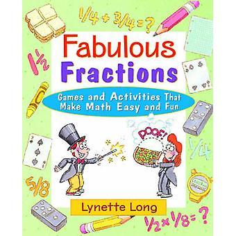Fabelaktig fraksjoner - spill og aktiviteter som gjør Math enkelt og morsomt