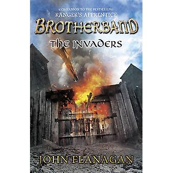 The Invaders Brotherband Book 2 by John Flanagan