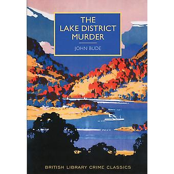 The Lake District Murder (British Library Crime Classics) (Paperback) by Bude John