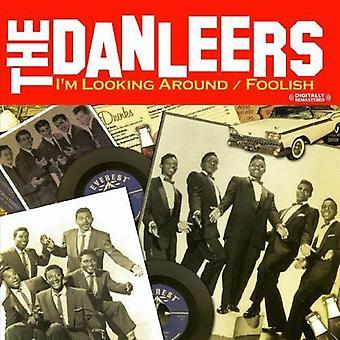 Danleers - jag tittar runt svartvit Foolish [CD] USA import