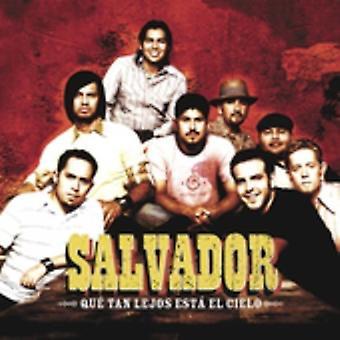 Salvador - Que Tan Lejos Esta El Cielo (How Far Is Heaven) [CD] USA import