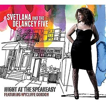 Svetlana & Delancey fem - nat på Speakeasy [CD] USA importen