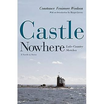 Castle Nowhere - Lake - Country Sketches by Constance Fenimore Woolson
