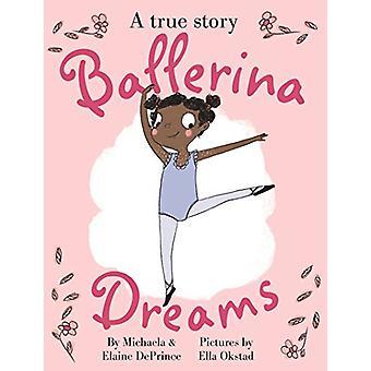 Ballerina Dreams by Michaela DePrince - 9780571329731 Book