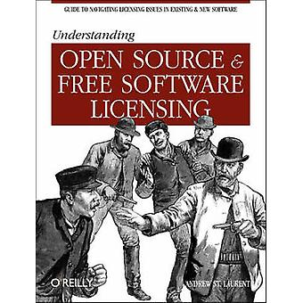 Understanding Open Source and Free Software Licensing (annotated edit