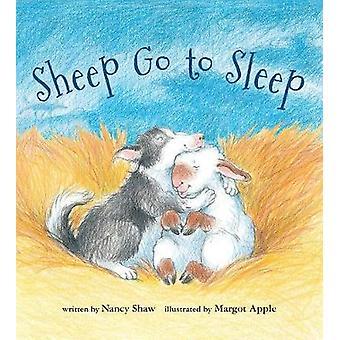 Sheep Go to Sleep (Lap Board Book) by  -Nancy -E - Shaw - 97813289104