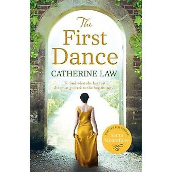 The First Dance - A spellbinding tale of mysteries and secrets and a l