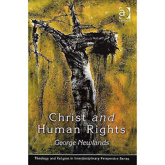 Hrist et droits de l'homme - l'Engagement de transformation par George M. Ne