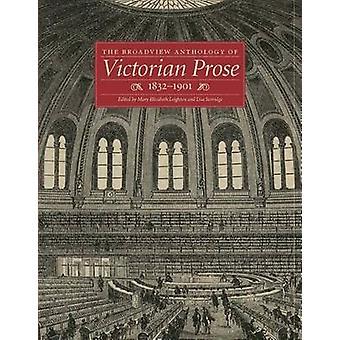 L'anthologie de Broadview de Prose victorienne - 1832-1901 par Mary Elizab