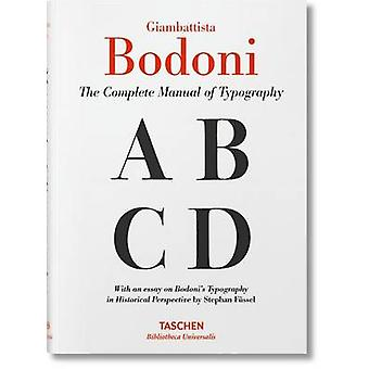 Bodoni - Manual of Typography by Stephan Fussel - 9783836520362 Book
