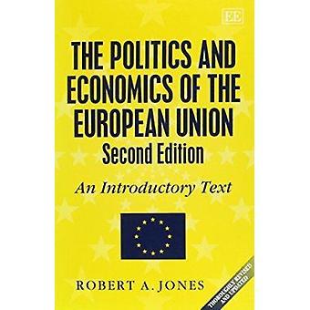 De politiek en de economie van de Europese Unie - een inleidende Tex